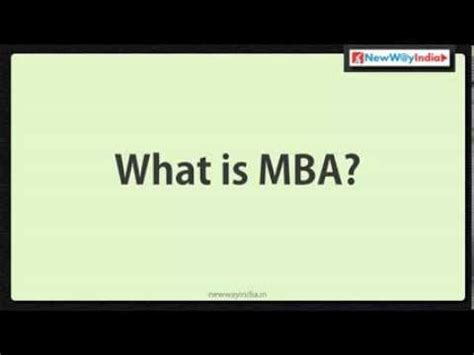 Mba In What Is Best by Mba 101 What Is Mba Best Mba Lectures For Beginners