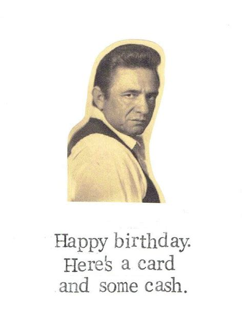 Johnny Cash Meme - 17 best images about funny indie birthday cards on