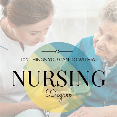 What Can You Do With A Nursing Degree And Mba by 100 Things You Can Do With A Degree In Nursing Http