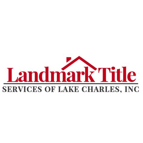 Social Security Office Lake Charles La by Landmark Title Services Of Lake Charles Inc In Lake