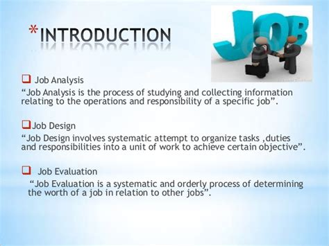 design is a job job analysis job design job evaluation