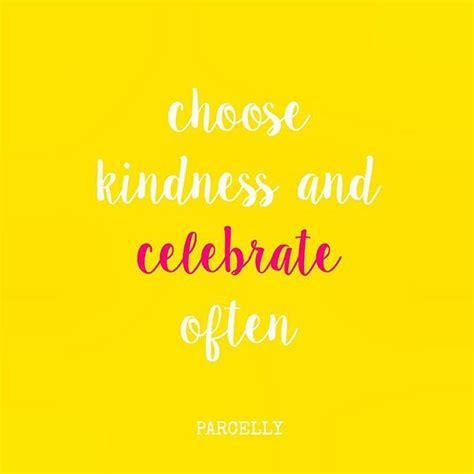 Summer Party Reminder choose kindness and celebrate often a teensy reminder as
