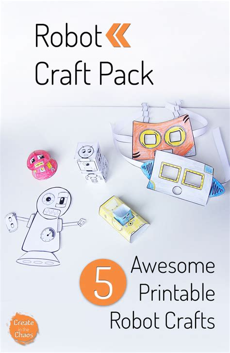 printable crafts for robot craft pack create in the chaos