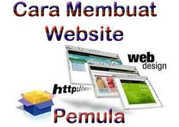 gimana membuat website sendiri cara membuat website sendiri murah dan mudah part 1