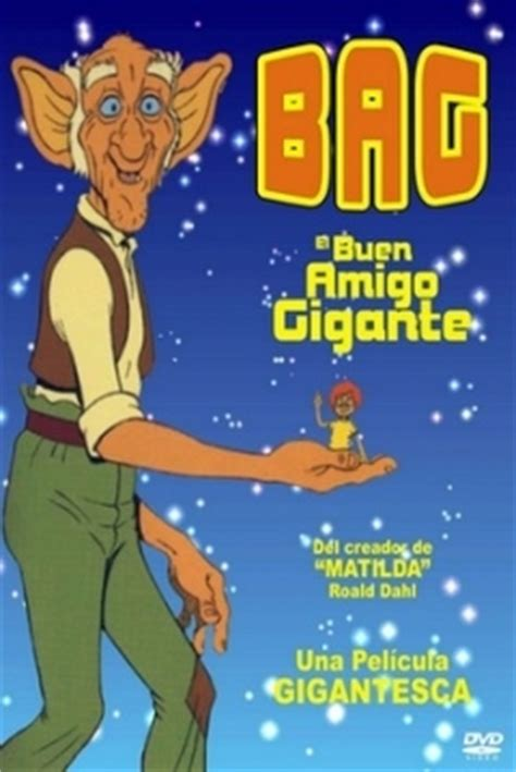 libro the bfg el pel 237 cula b a g el buen amigo gigante 1989 the bfg the big friendly giant abandomoviez net