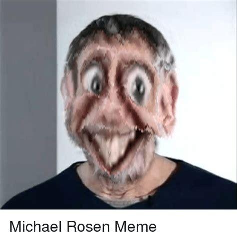 Michael Rosen Meme - 25 best memes about michael rosen meme michael rosen memes