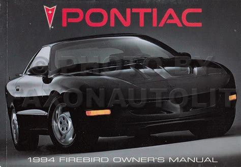 car owners manuals free downloads 1994 pontiac firebird electronic toll collection 1994 pontiac firebird and trans am owner s manual original