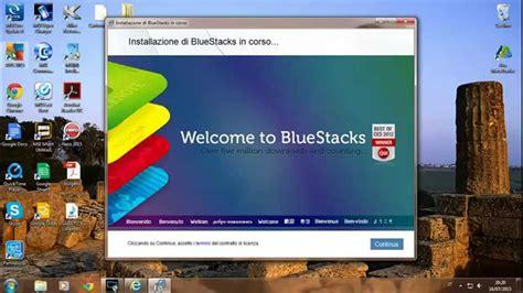 bluestacks tutorial come scaricare quot bluestacks quot quot root quot tutorial ita