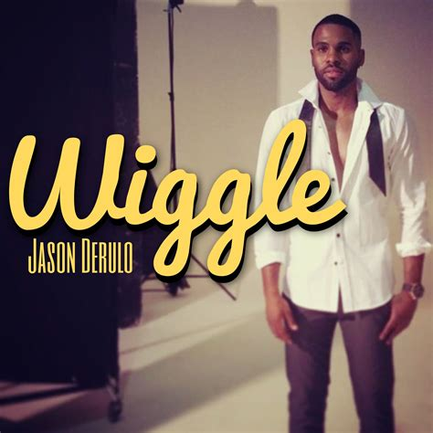 jason derulo wiggle lyrics wiggle wiggle jason derulo music pinterest jason