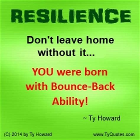 radical resilience when there s no going back to the way things were books you were born with bounce back ability resilience quotes