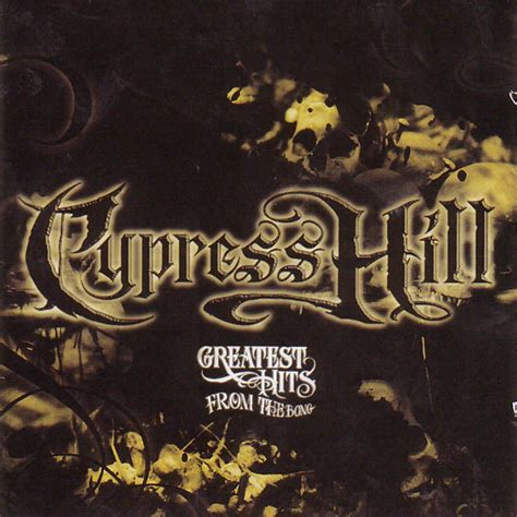 cypress hill mp3 greatest hits from the bong cypress hill mp3 buy full