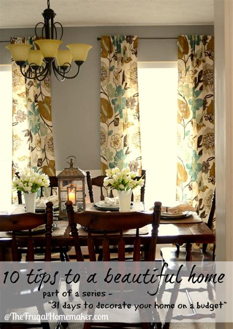 frugal home decorating blogs day 31 10 tips to a beautiful home