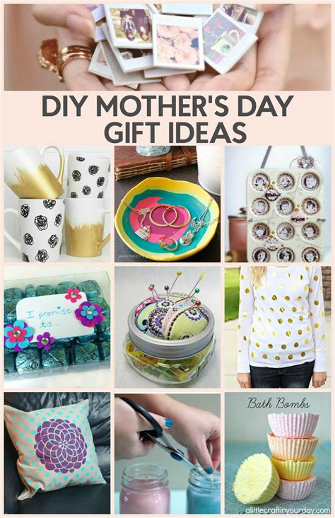 Diy For S Day 15 Mother S Day Gift Ideas She Ll A