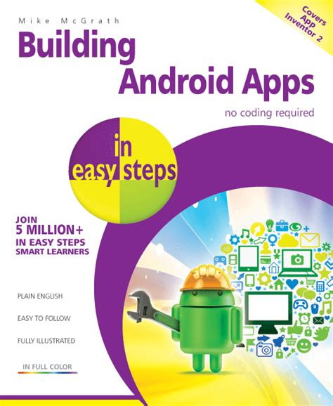 android apps with app inventor 2 easy app development for everyone books in easy steps building android apps in easy steps 2nd