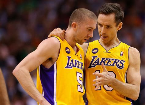 Really The Lakers by Lakers Point Guard Steve Says Steve Nash Looks Great