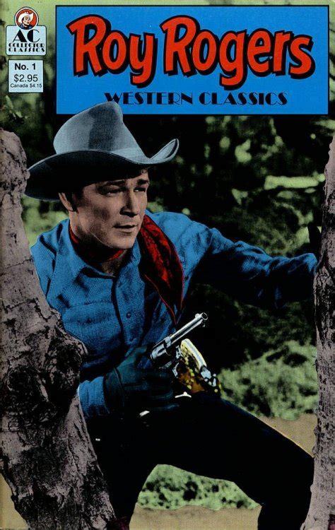 Roy Rogers Western Classics 4 Issue by Roy Rogers Western Classics 1 Ac Comics Comicbookrealm