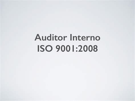 auditor interno iso 9001 auditor interno iso 9001