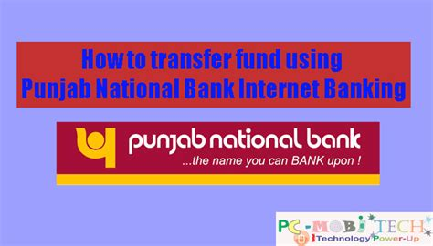 domestic bank transfer how to transfer fund money using pnb netbanking
