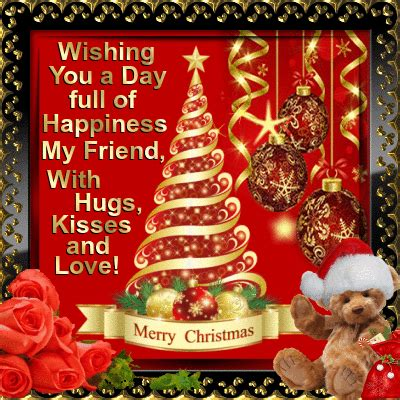 wishing   day full  happiness  friend  hugs kisses  love merry christmas