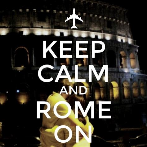 Is Trimspa Responsible For Nicoles by Keep Calm And Rome On Travel Rome Italy Travel The