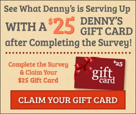 Denny S Gift Card - complete a survey get a free 25 denny s gift card free sle freak