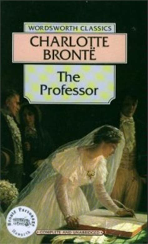 Eyre By Bronte Wordsworth Classics the professor by bront 235 1857 the squeee