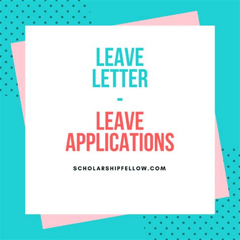 leave application leave application leave letter format types of leave