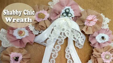 shabby chic fabric flower wreath dt lavish laces youtube