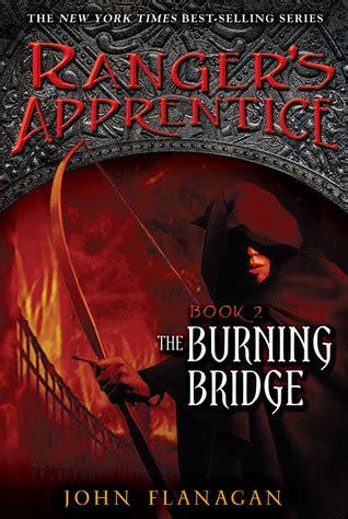 the burning bridge ranger s apprentice 2 by flanagan