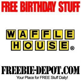 waffle house birthday free birthday stuff waffle house free bday waffle birthday freebie breakfast