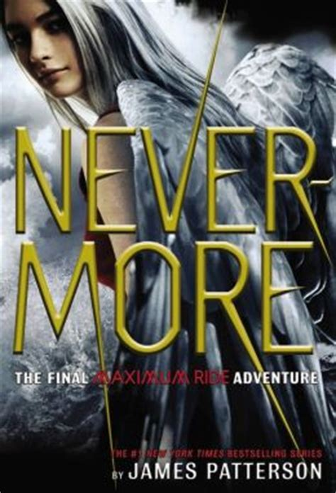 Nevermore The Best Of Maximum Ride nevermore by patterson kidsmomo