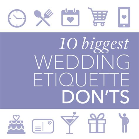 Wedding Etiquette by The 10 Wedding Etiquette Don Ts Brides