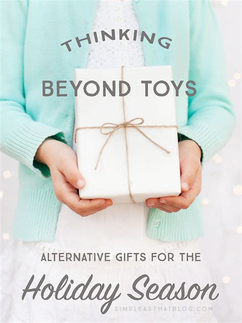 alternatives to gift giving at christmas thinking beyond toys alternative gifts for the season
