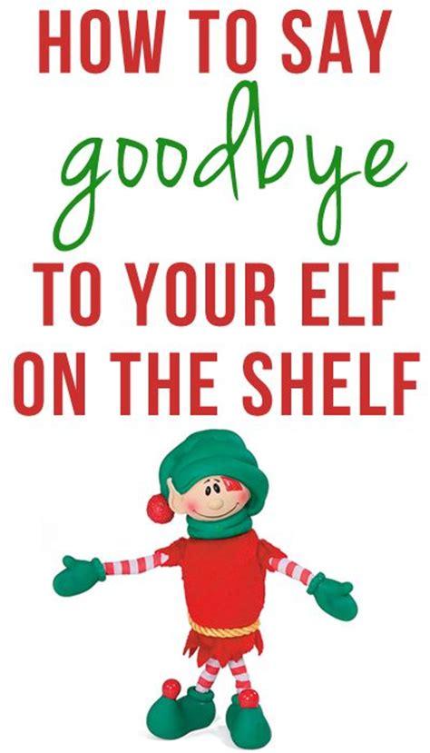 printable elf on the shelf sayings saying goodbye to elf on the shelf elfontheshelf elf on