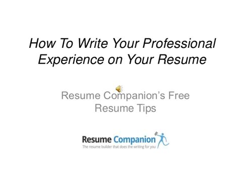 how to write professional experience in resume how to write your professional experience on your resume