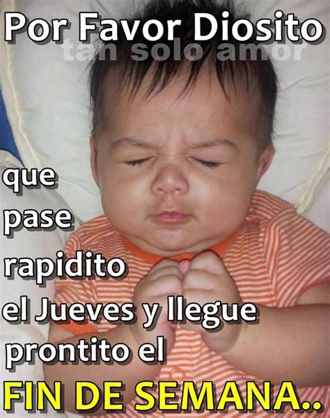 imagenes de jueves memes jueves versos pinterest memes humor and night quotes