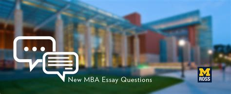 Michigan Executive Mba Requirements by Here Are The New Essay Questions For The Michigan Ross Mba