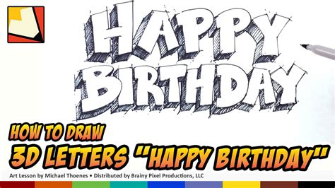 How to Draw 3D letters Happy Birthday   Art for Kids
