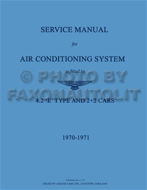 service manual auto air conditioning repair 2002 jaguar s type head up display service 1970 1971 jaguar xke air conditioning repair shop manual reprint
