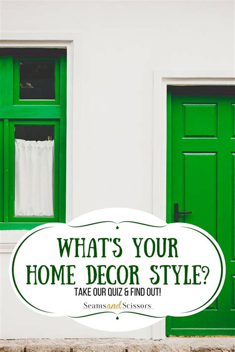 What Is My Home Decorating Style Quiz What S Your Home Decor Style Take Our Quiz Seams And Scissors