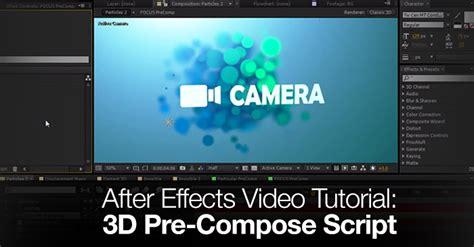 tutorial video script after effects video tutorial 3d pre compose script