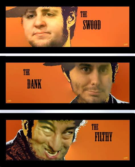 Filthy Memes - the swood the dank and the filthy filthy frank know
