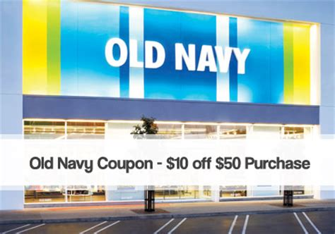 old navy coupons that work old navy coupon 10 off 50 purchase store coupon