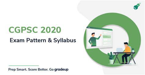 cgpsc syllabus  exam pattern   syllabus