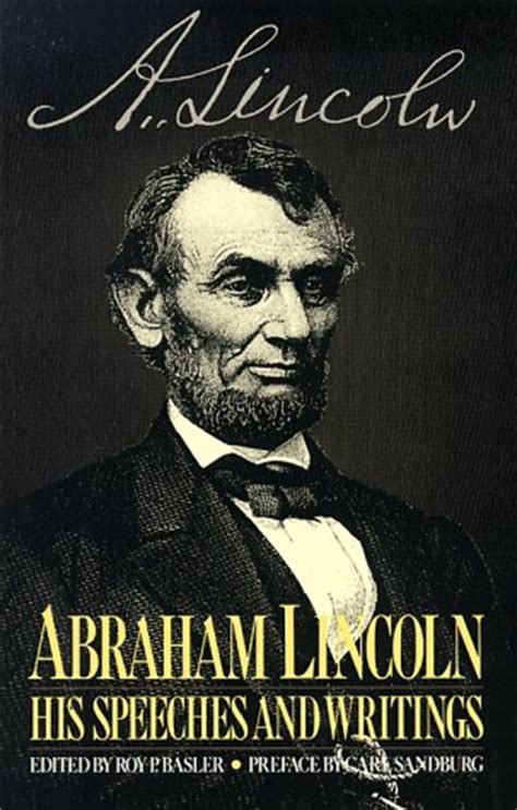 lincoln speeches and writings abraham lincoln his speeches and writings his speeches
