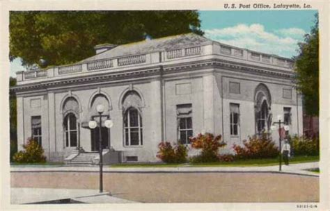 Lafayette Post Office by Lafayette Louisiana And Acadiana Travel Restaurants