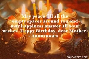Answer To Happy Birthday Wishes Lost My Mother Quotes Quotesgram