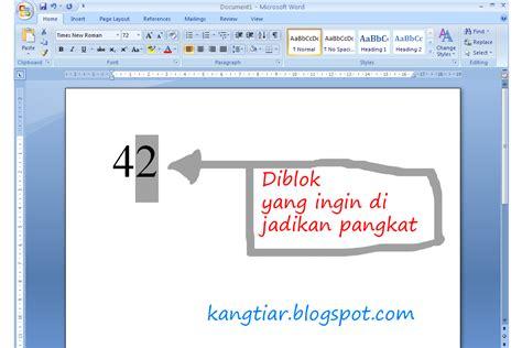 membuat pangkat html kang tiar cara membuat pangkat pada word 2007