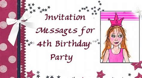 sle invitation sms for birthday invitation messages for 4th birthday
