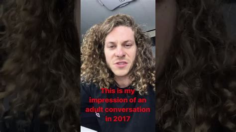 blake anderson blake anderson impression of an adult convo in 2017 youtube